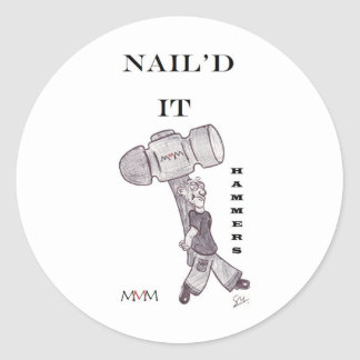 Hammers - Nail'd it Classic Round Sticker