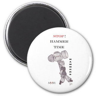 Hammers - stop hammer time 6 cm round magnet