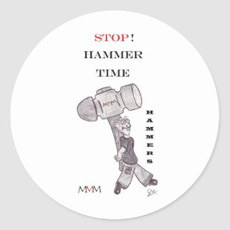 Hammers - stop hammer time classic round sticker