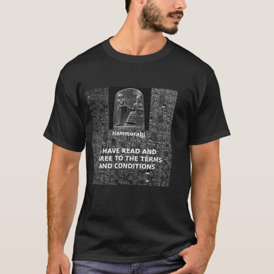Hammurabi, Terms and Conditions T-Shirt