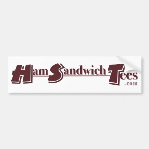 HamSandwichTees.com Bumpersticker Bumper Sticker