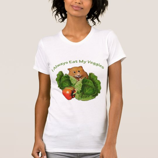 Hamster: Always Eat My Veggies: Health T-Shirt