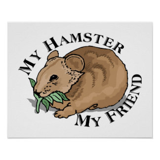 Hamster Friend Posters