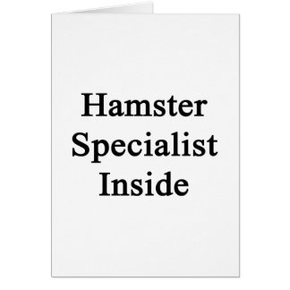 Hamster Specialist Inside Note Card
