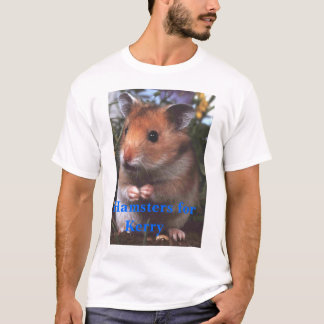 Hamsters for Kerry T-Shirt