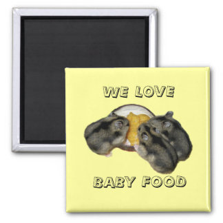 HAMSTERS LOVE BABY FOOD magnets