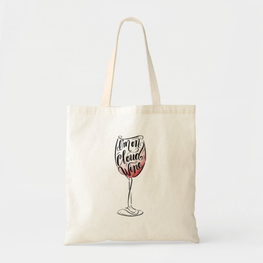 Hand Lettered and Illustrated I'm on Cloud Wine