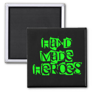 HAND MADE HEROES MAGNET