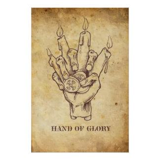"""Hand of Glory"" Posters"