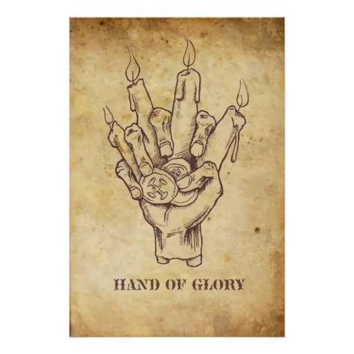 """""""Hand of Glory"""" Posters"""