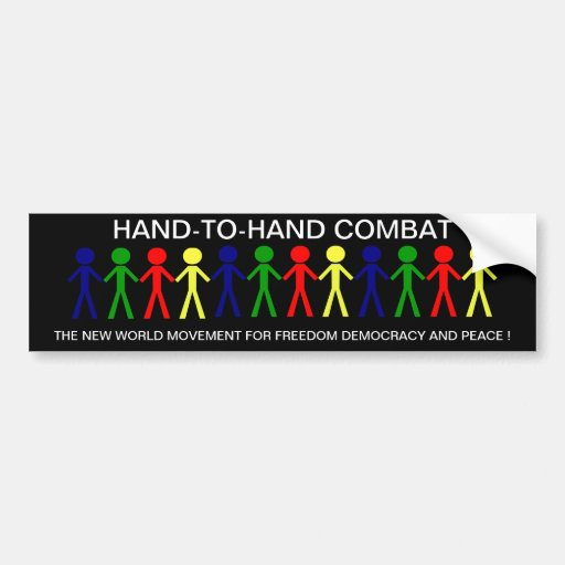 HAND-T0-HAND COMBAT... BUMPER STICKERS
