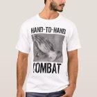 Hand-to-Hand Combat: Prayer T-Shirt