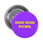 Hand Wash Patrol 6 Cm Round Badge