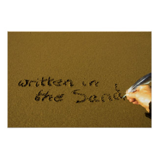 hand written in the sand with feather quill poster