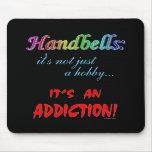 Handbell Addiction Mouse Mat