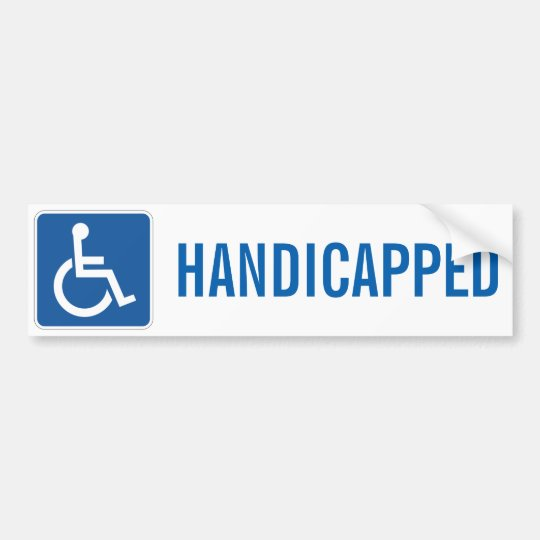 HANDICAPPED BUMPER STICKER