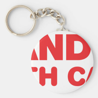 Handle With Care Keychain