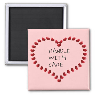 Handle with Care Fridge Magnets
