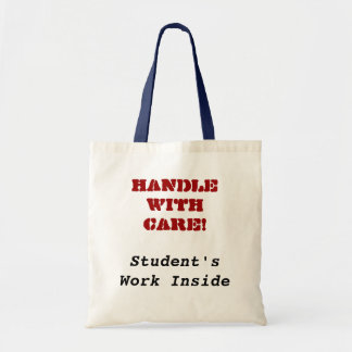 Handle With Care!, Student's Work Inside Tote Bag