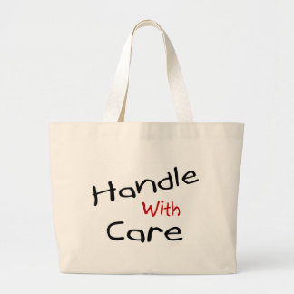 Handle With Care Tote Bags