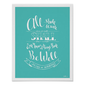 "Handlettered ""All Shall Be Well"" - Turquoise Poster"