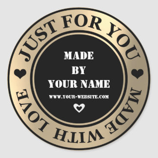 Handmade Just For You Made Love Gold Foxier Black Classic Round Sticker