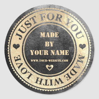 Handmade Just For You Made Love Grungy Gold Black Round Sticker