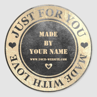 Handmade Just For You Made Love Grungy  Gold Glass Classic Round Sticker