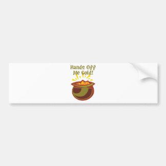 Hands Off Me Gold 2 Bumper Sticker