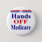 Hands Off Medicare 6 Cm Round Badge