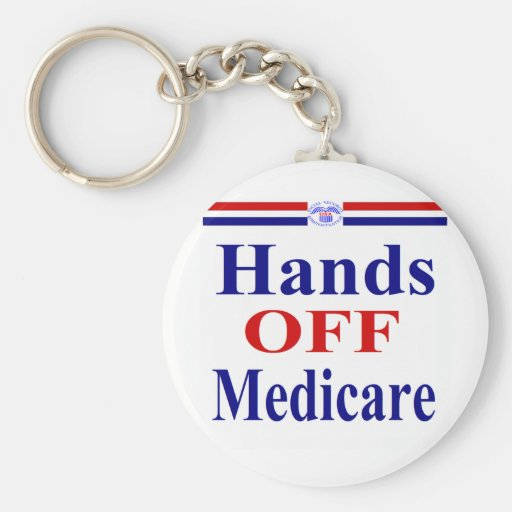 Hands Off Medicare Key Chain