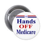 Hands Off Medicare Pinback Buttons