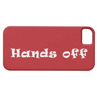 Hands off Mobile phone case