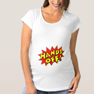 Hands Off My Baby Bump Maternity T-Shirt