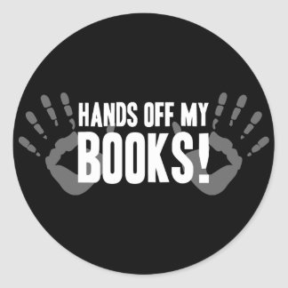 Hands Off My Books Round Sticker