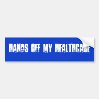 HANDS OFF MY HEALTHCARE BUMPER STICKER
