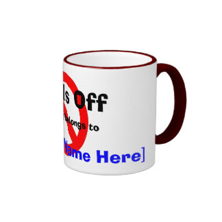 Hands Off - my mug