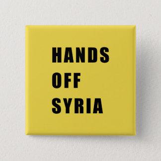 Hands off Syria 15 Cm Square Badge