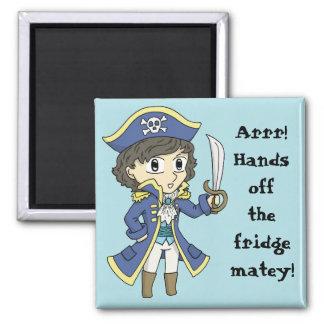 Hands off the fridge! - Pirate fridge magnet