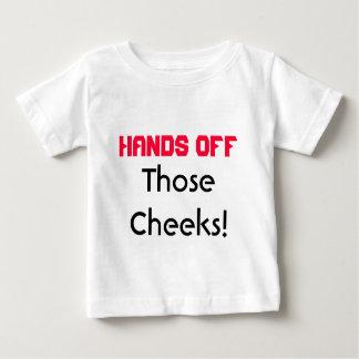 Hands Off Those Cheeks Infant T-shirt