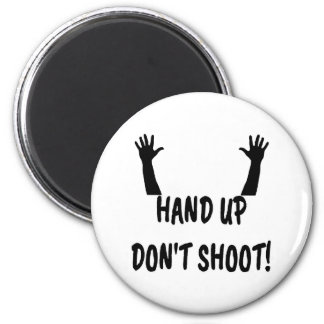 Hands Up Don't Shoot Magnet