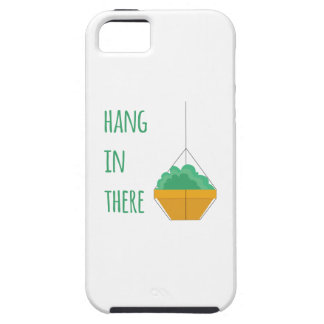 Hang in There Tough iPhone 5 Case