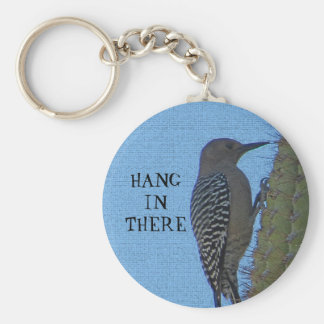 Hang in There Gila Woodpecker Cactus Plant Key Ring