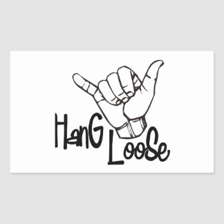 Hang Loose Rectangular Sticker