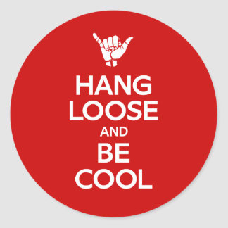Hang Loose Round Stickers