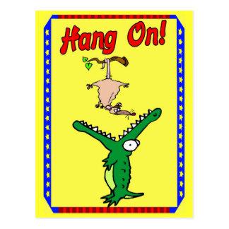 Hang On ! Alligator Postcard