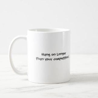 Hang on Longer than your competition! Basic White Mug