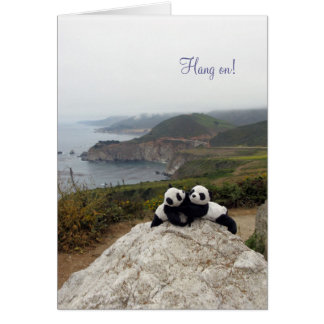 Hang on! You've got a friend. Greeting Card