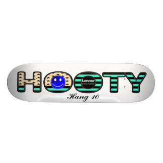Hang Ten Hooty Skateboard