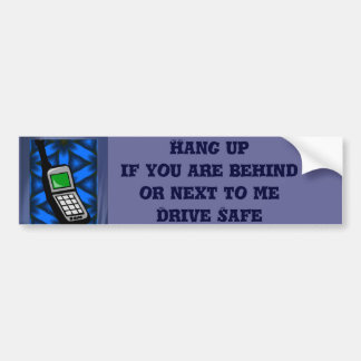 Hang Up_ Bumper Sticker